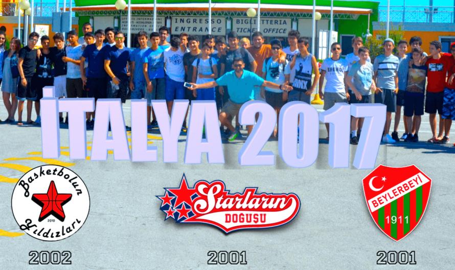 🇮🇹 2017 İTALYA ULUSLARARASI BASKETBOL KAMPI