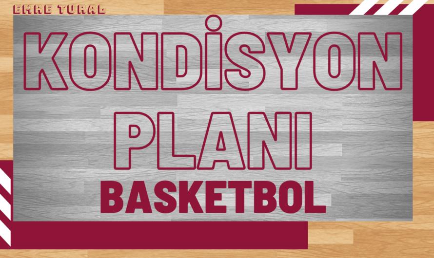 Basketbol Kondisyon Planlaması